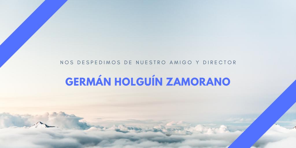 Despedida germán holguín